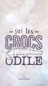 j'ai les crocs odile